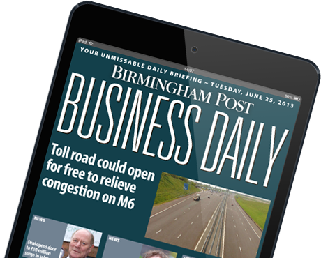 The Birmingham Post Business Daily E-Edition for iPad and Android tablets
